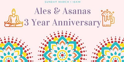 SOLD OUT! Ales & Asanas Anniversary Yoga Class