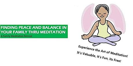Youth and Family Meditation Retreat tickets