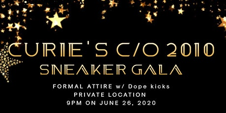 Curie H.S. c/o 2010: Sneaker Gala tickets