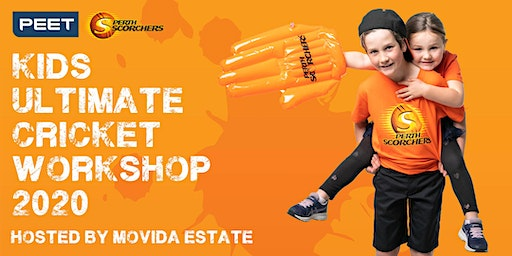 Peet & Perth Scorchers Kids Ultimate Cricket Workshop 2020 - Movida Estate