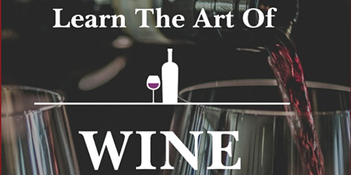 Learn the Art of Wine Tasting & Dinner with Special Musical Guest