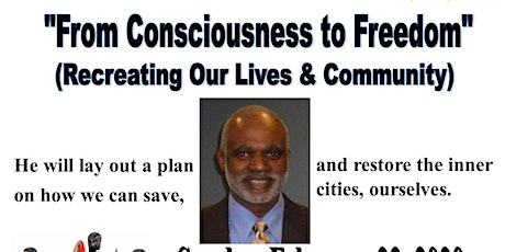 From Consciousness to Freedom (recreating our Lives & Community tickets