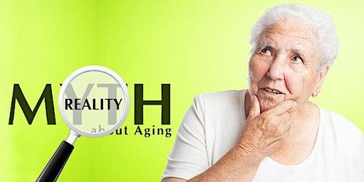 Free Seminar: Myths of Aging
