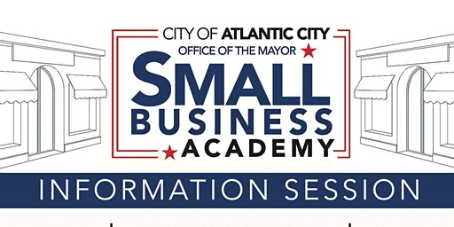 City of Atlantic City | Small Business Academy Information Session