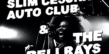 Slim Cesna's  Auto Club/BellRays / Almighty Trouble Brothers tickets
