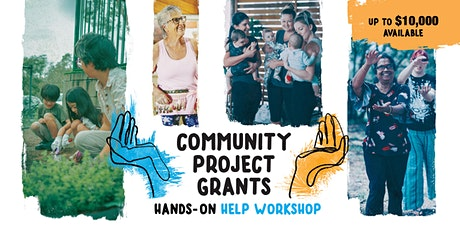 Online Hands-on Help: Community Project Grants grant writing workshop tickets