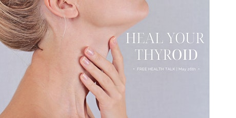 Heal Your Thyroid tickets