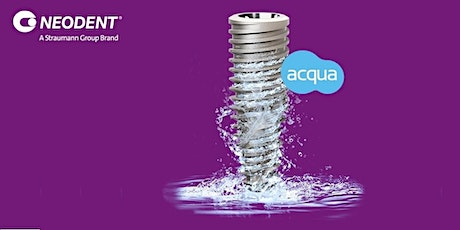 Neodent Acqua Launch - Auckland tickets