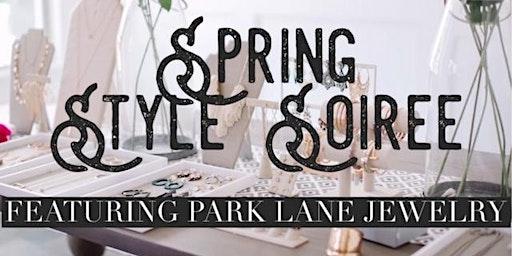 Spring Style Soiree - Park Lane Debut in Ann Arbor