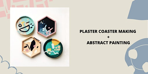 Coaster Making and Abstract Painting Workshop