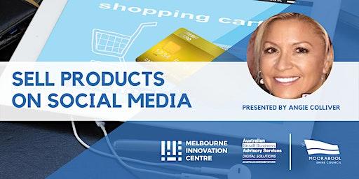 Sell Products on Social Media (Instagram + Facebook + Pinterest) - Moorabool