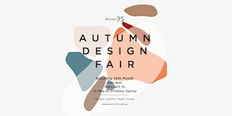 Precinct 75 Autumn Design Fair tickets