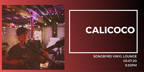 Calicoco at Songbyrd Vinyl Lounge tickets