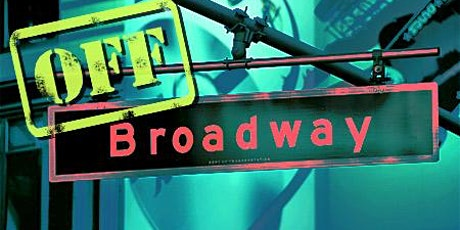 WHAT THINGS COST: Budgeting Your Off Broadway Production tickets