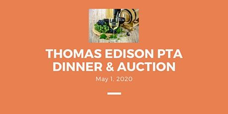 Thomas Edison PTA Dinner & Auction tickets