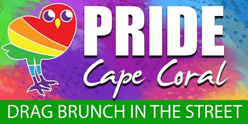 Drag Brunch in the Street (PRIDE Cape Coral)
