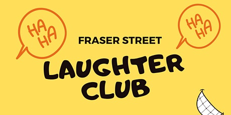 Laughter Yoga at Fraser Street tickets