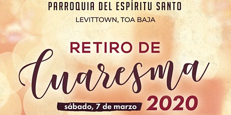 """RETIRO DE CUARESMA """"Le dijo María a Jesús: No tienen vino"""" tickets"""