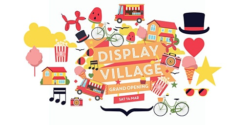 DISPLAY VILLAGE GRAND OPENING @ RATHDOWNE