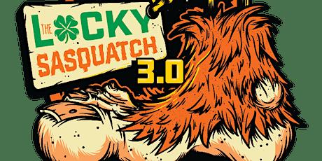 The Lucky Sasquatch 3.0 tickets