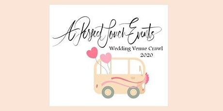 A Perfect Touch Events Wedding Venue Crawl tickets