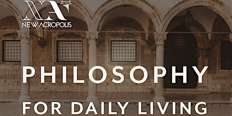 Living A Happy Life - Philosophy For Daily Living Course tickets