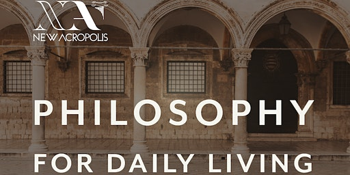 Living A Happy Life - Philosophy For Daily Living Course