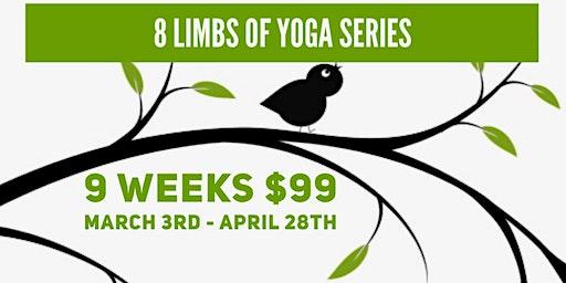 8 Limbs of Yoga Series