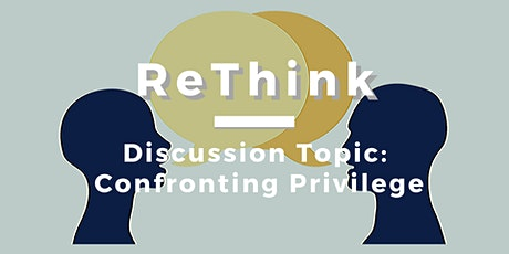 ReThink: Confronting Privilege tickets