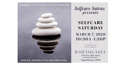 Selfcare Sutras Presents: Selfcare Saturdays