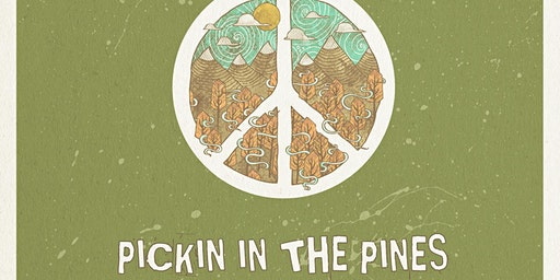 Pickin in the Pines