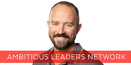 Ambitious Leaders Network Melbourne – 12 March 2020  Marcus Doyle tickets