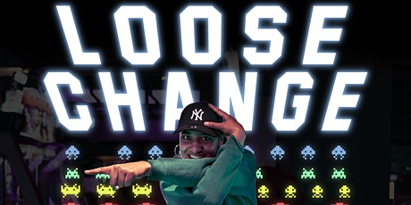 Loose Change tickets