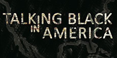 Talking Black in American Film Screening and Q &A tickets