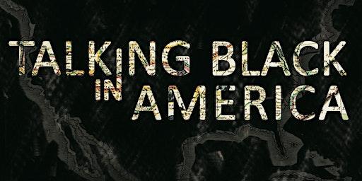 Talking Black in American Film Screening and Q &A
