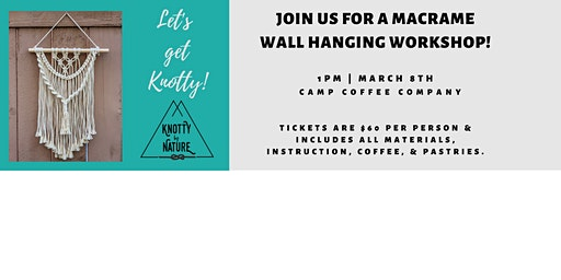 Knotty By Nature Macrame Wall Hanging Workshop