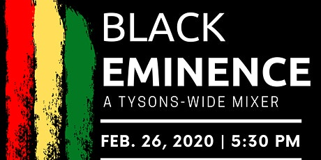 Black Eminence:  A Tysons-Wide Mixer tickets