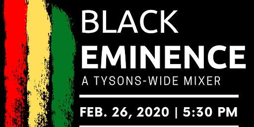 Black Eminence:  A Tysons-Wide Mixer