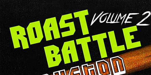 CONTESTANT SUBMISSION - ROAST BATTLE  Volume 2