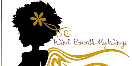 "Wind Beneath My Wings Empowerment ""Together We Ris tickets"