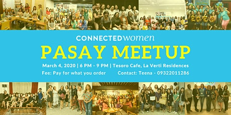 #ConnectedWomen Meetup - Pasay (PH) - March 4 tickets