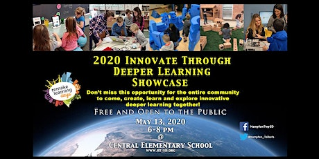 2020 Innovate Through Deeper Learning Showcase tickets