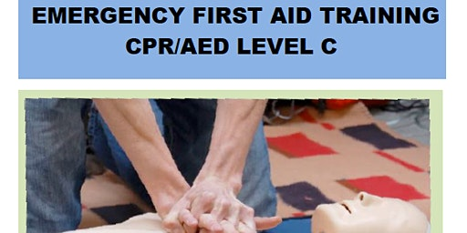Emergency First Aid Training CPR/ AED Level C