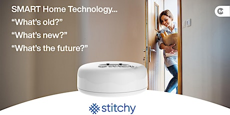 Smart Home Technology - What's Old, What's New & What's the future! tickets