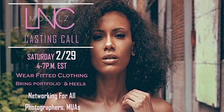 LNC Modelz Casting Call tickets