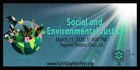 "The Earth Day Film Festival: ""Social and Environmental Justice"" tickets"