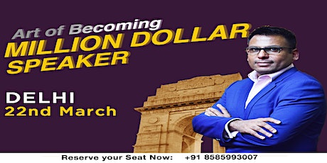 Art Of Becoming Million Dollar Speaker tickets