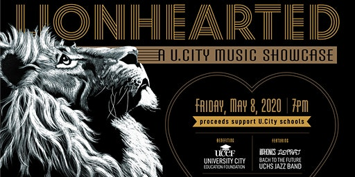 LIONHEARTED: A U. City Music Showcase