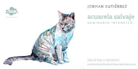 Acuarela salvaje // Seminario intensivo, por Jorman Gutiérrez. entradas