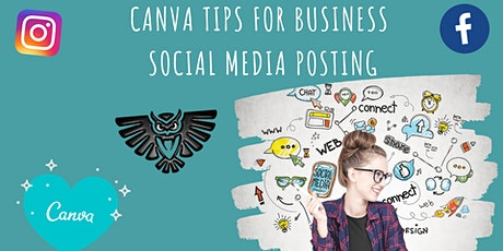 Canva Tips  for Business Social Media Posting tickets